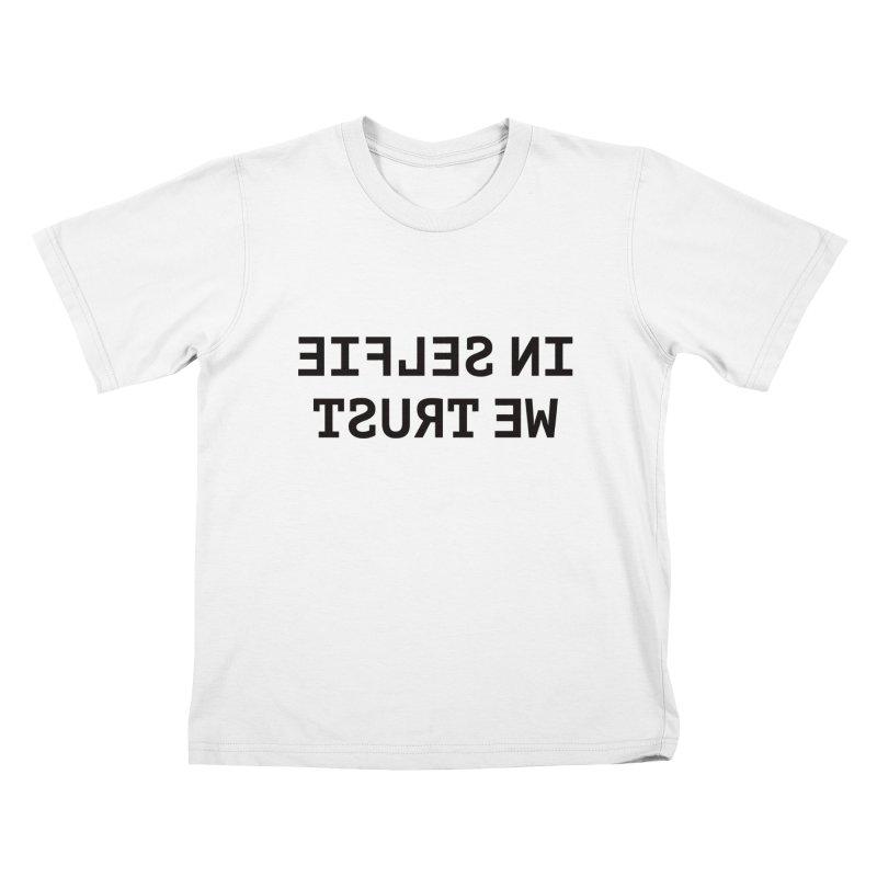 In Selfie We Trust Kids T-Shirt by Elefunfunt
