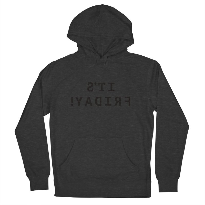 It's Friday! Men's Pullover Hoody by Elefunfunt