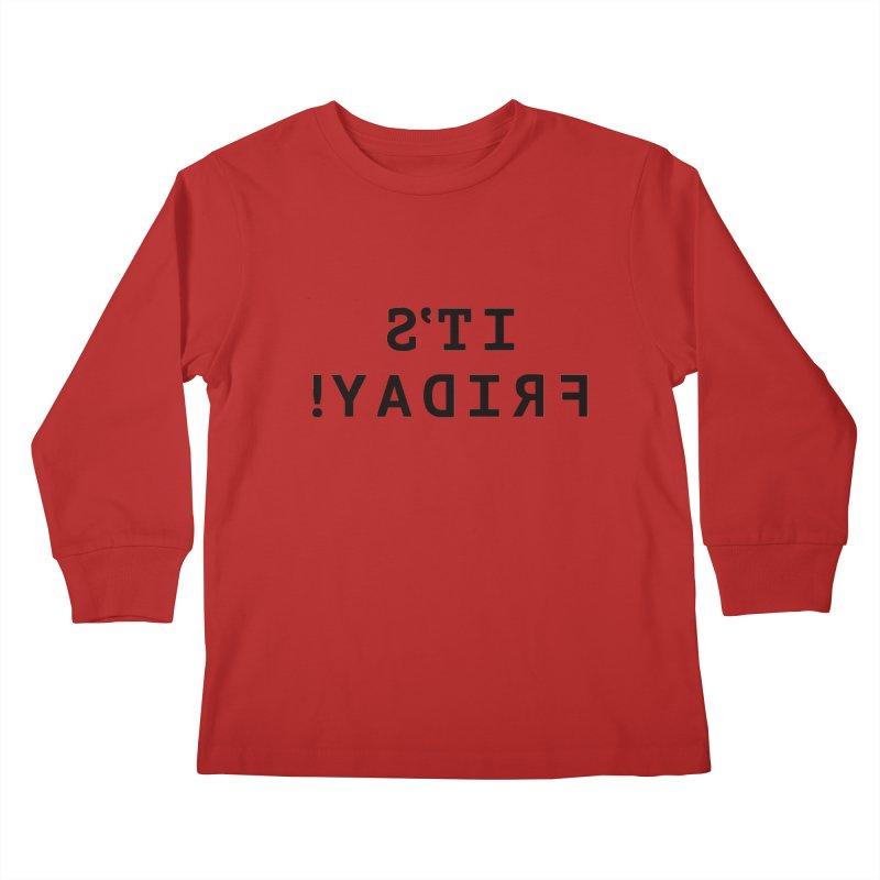 It's Friday! Kids Longsleeve T-Shirt by Elefunfunt