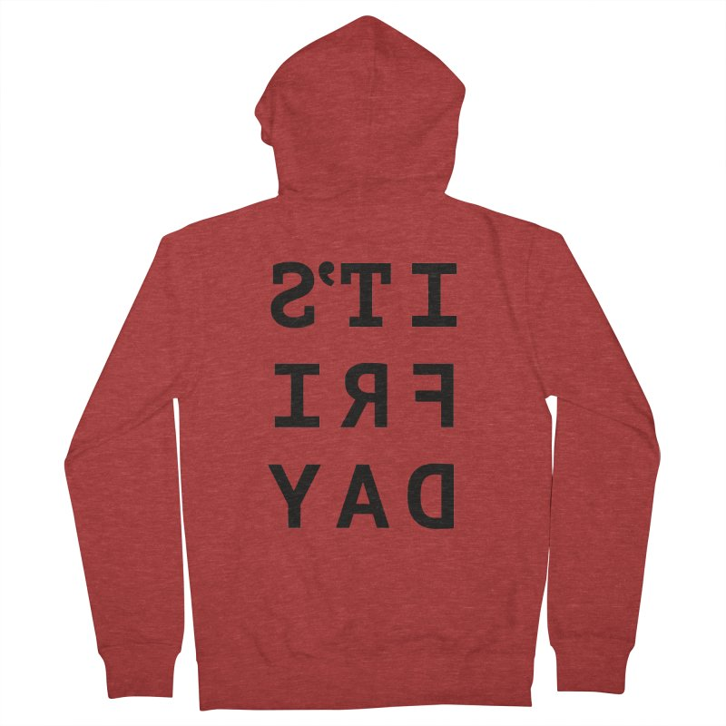 It's Friday Women's French Terry Zip-Up Hoody by Elefunfunt