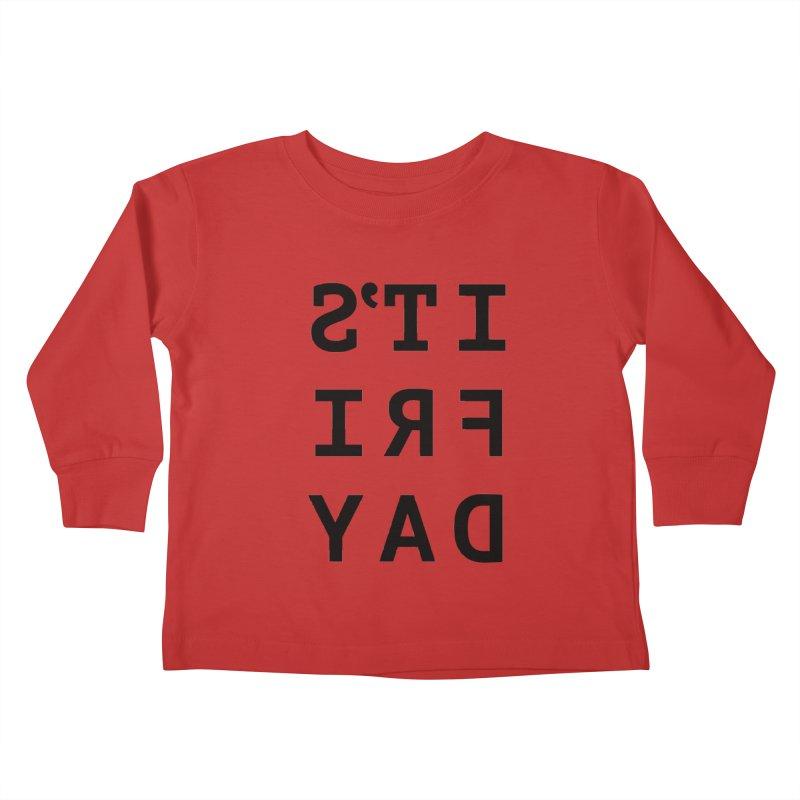 It's Friday Kids Toddler Longsleeve T-Shirt by Elefunfunt