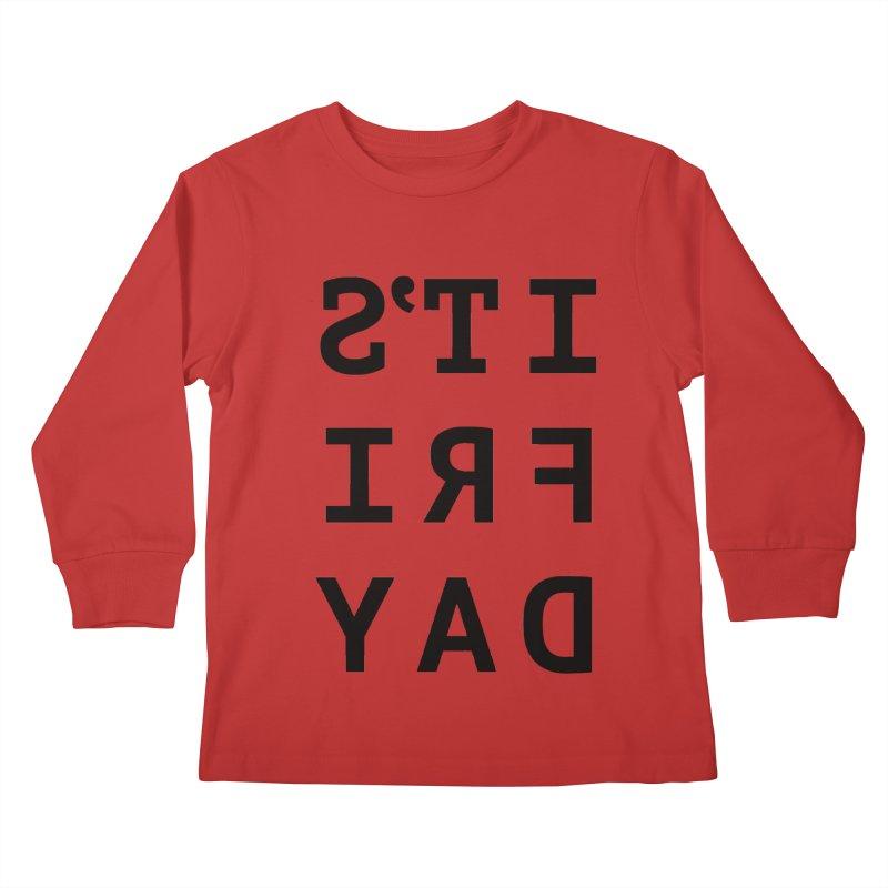 It's Friday Kids Longsleeve T-Shirt by Elefunfunt