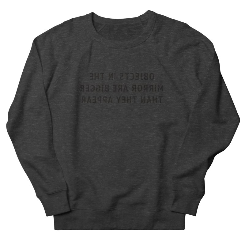 Objects are bigger (women's only) Women's French Terry Sweatshirt by Elefunfunt