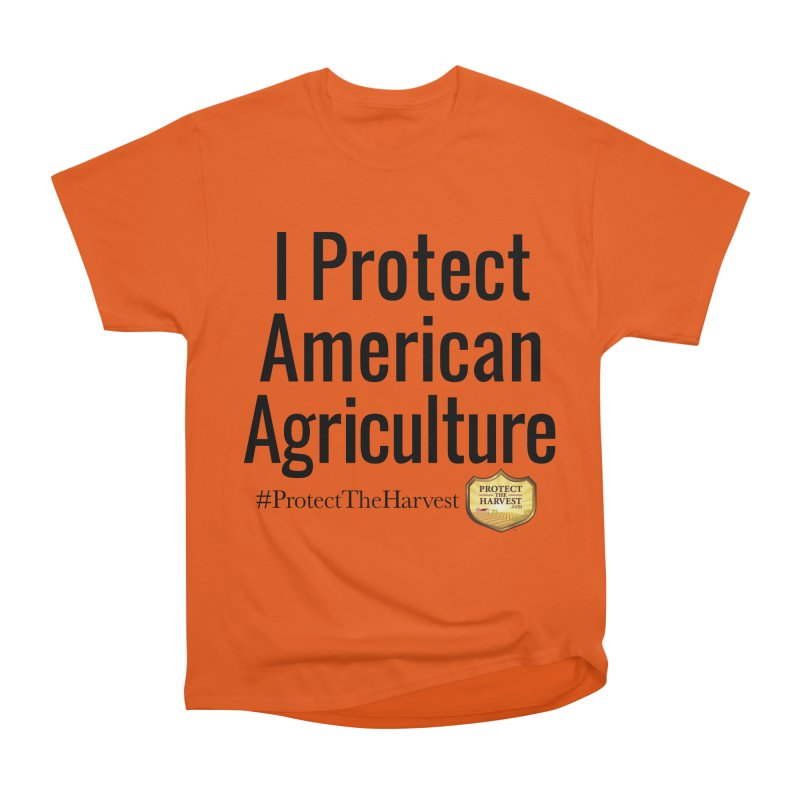 I Protect American Agriculture Men's T-Shirt by Protect The Harvest