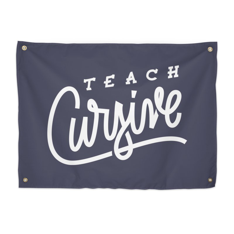 Teach Cursive in Tapestry by Praveen's Artist Shop