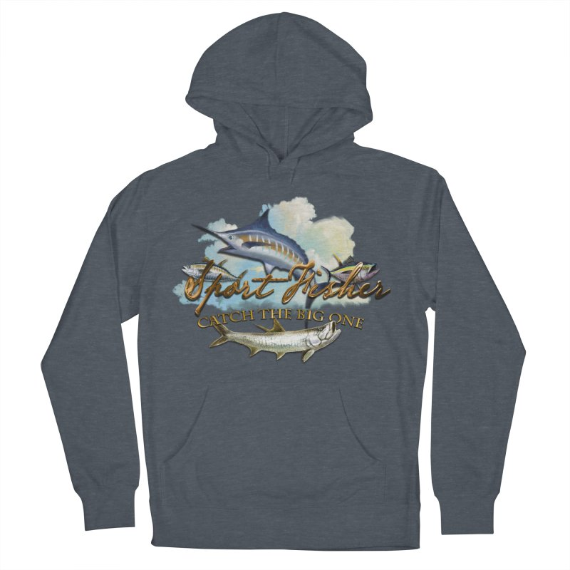 Catch The Big One Women's Pullover Hoody by psweetsdesign's Artist Shop