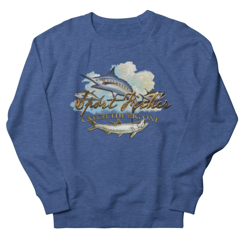 Catch The Big One Women's Sweatshirt by psweetsdesign's Artist Shop