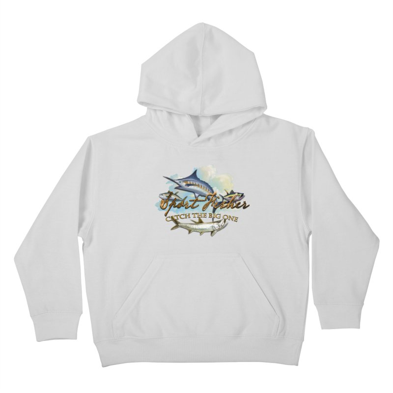 Catch The Big One Kids Pullover Hoody by psweetsdesign's Artist Shop