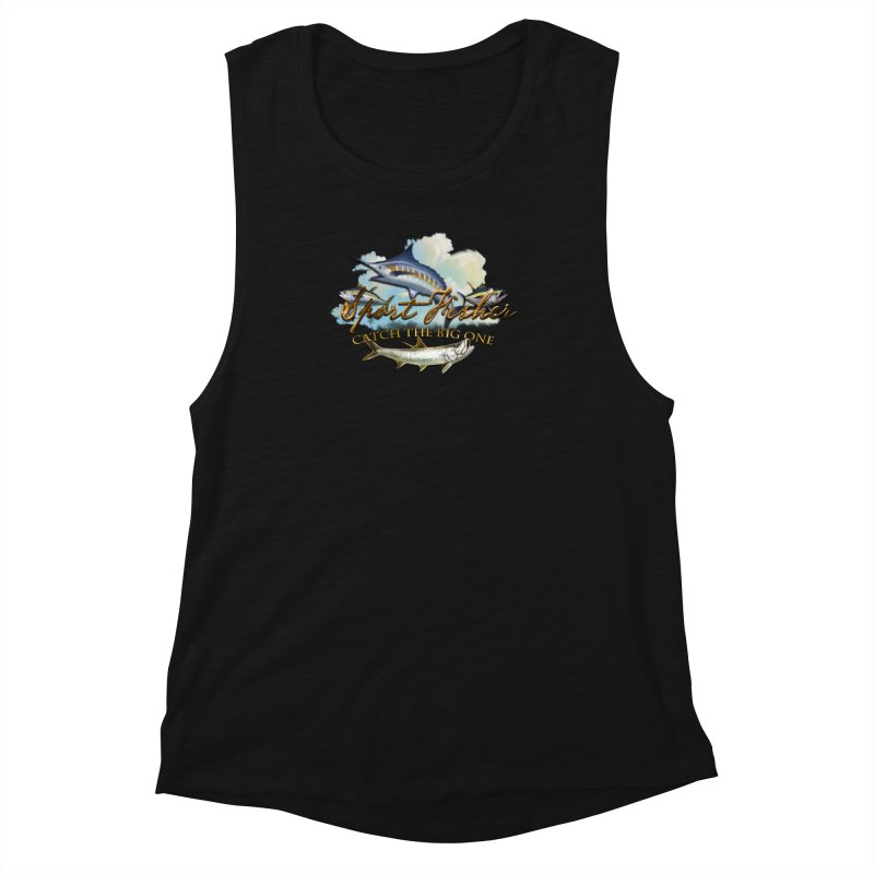 Catch The Big One Women's Muscle Tank by psweetsdesign's Artist Shop