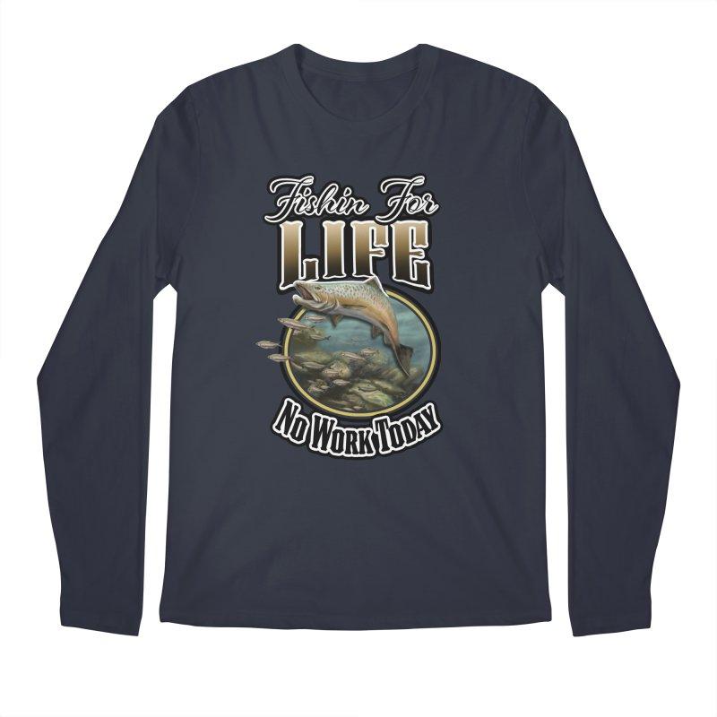 Fishin for Life Men's Longsleeve T-Shirt by psweetsdesign's Artist Shop