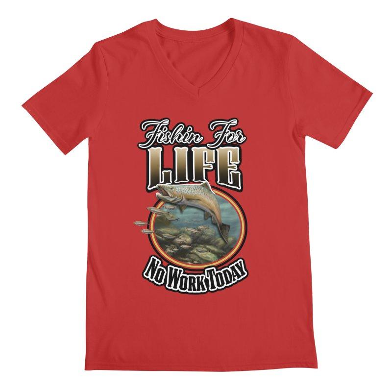 Fishin for Life Men's V-Neck by psweetsdesign's Artist Shop