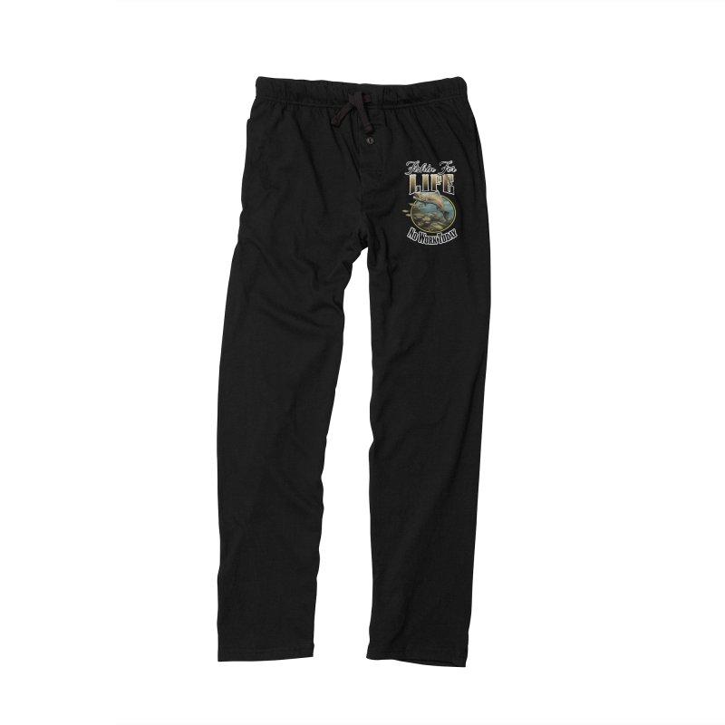 Fishin for Life Men's Lounge Pants by psweetsdesign's Artist Shop