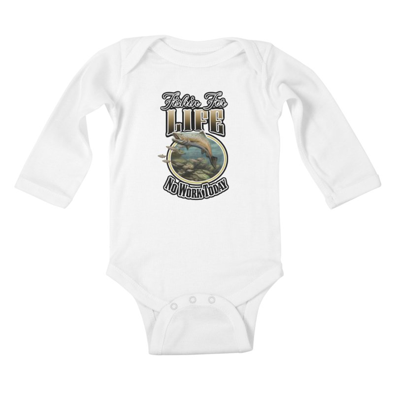 Fishin for Life Kids Baby Longsleeve Bodysuit by psweetsdesign's Artist Shop