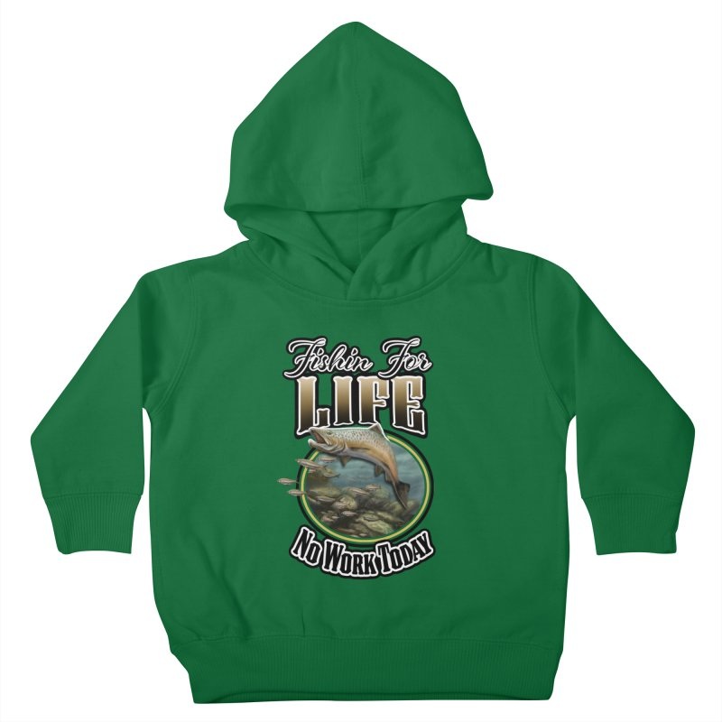 Fishin for Life Kids Toddler Pullover Hoody by psweetsdesign's Artist Shop