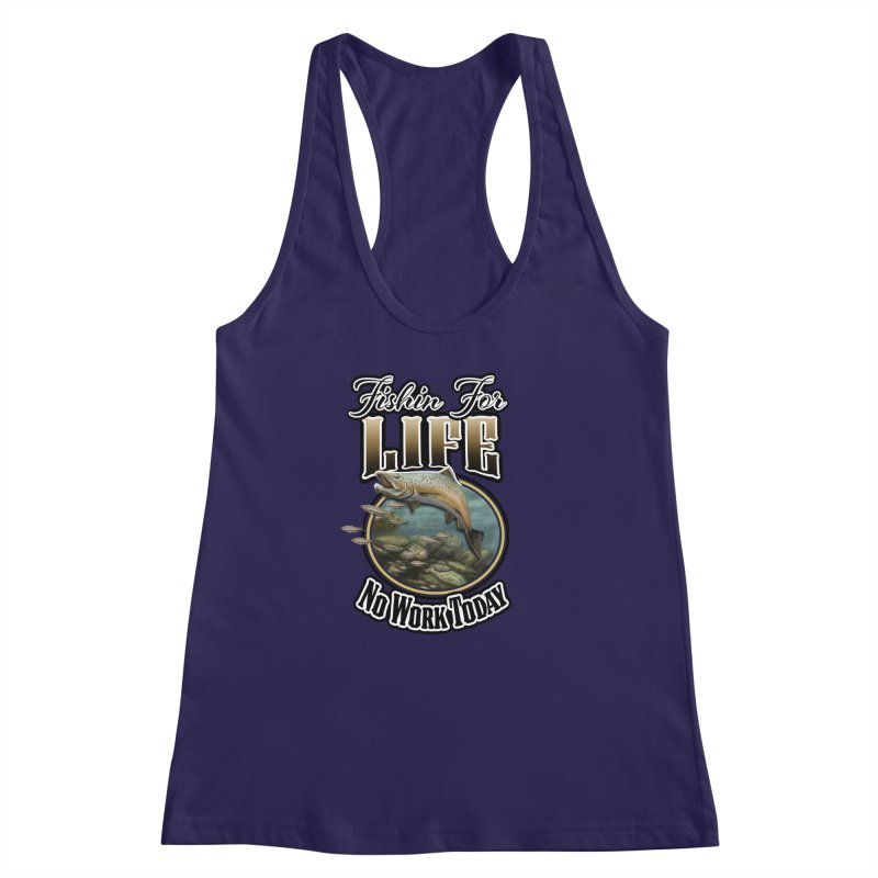 Fishin for Life Women's Racerback Tank by psweetsdesign's Artist Shop