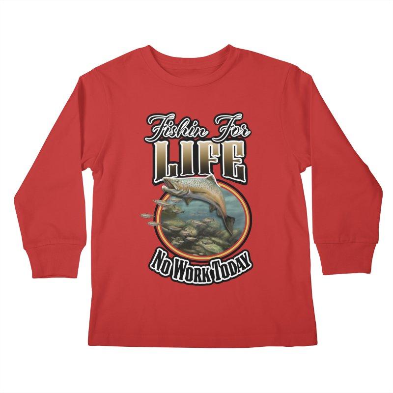 Fishin for Life Kids Longsleeve T-Shirt by psweetsdesign's Artist Shop