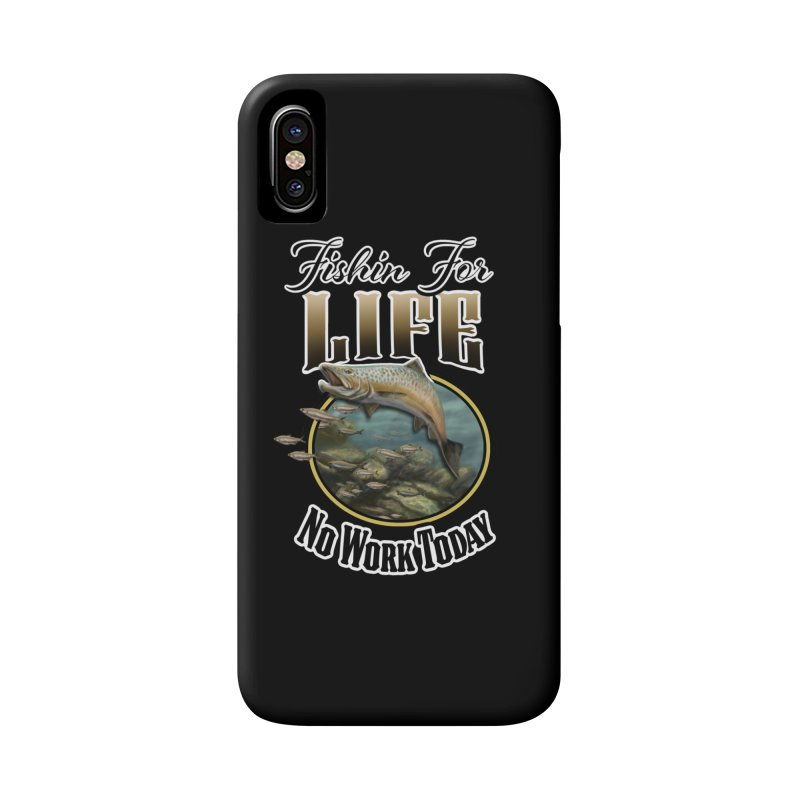 Fishin for Life Accessories Phone Case by psweetsdesign's Artist Shop