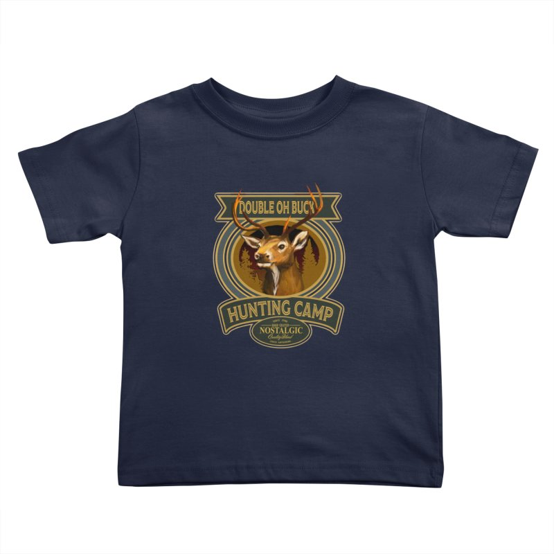 Double Oh Buck Kids Toddler T-Shirt by psweetsdesign's Artist Shop