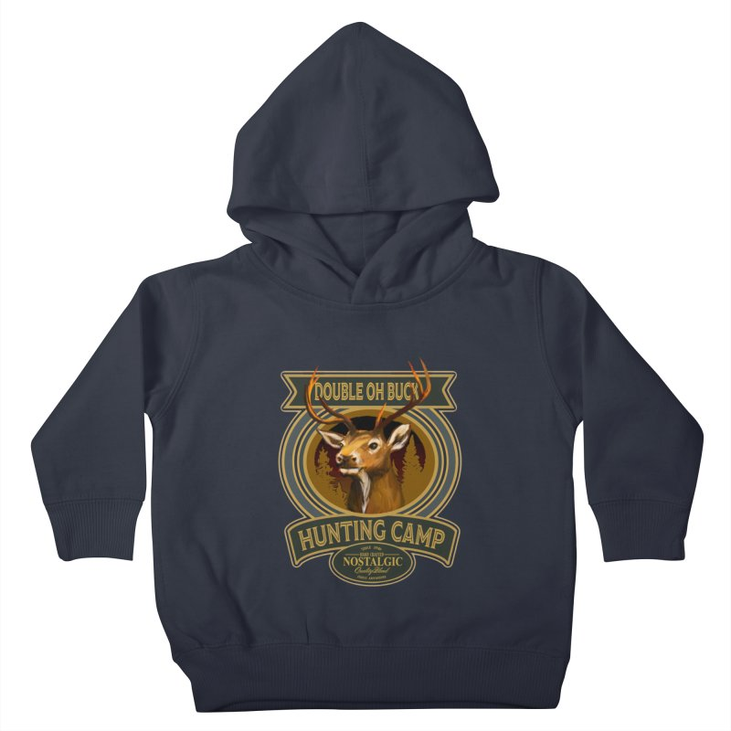 Double Oh Buck Kids Toddler Pullover Hoody by psweetsdesign's Artist Shop