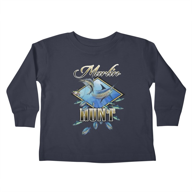 Marlin Hunt Kids Toddler Longsleeve T-Shirt by psweetsdesign's Artist Shop