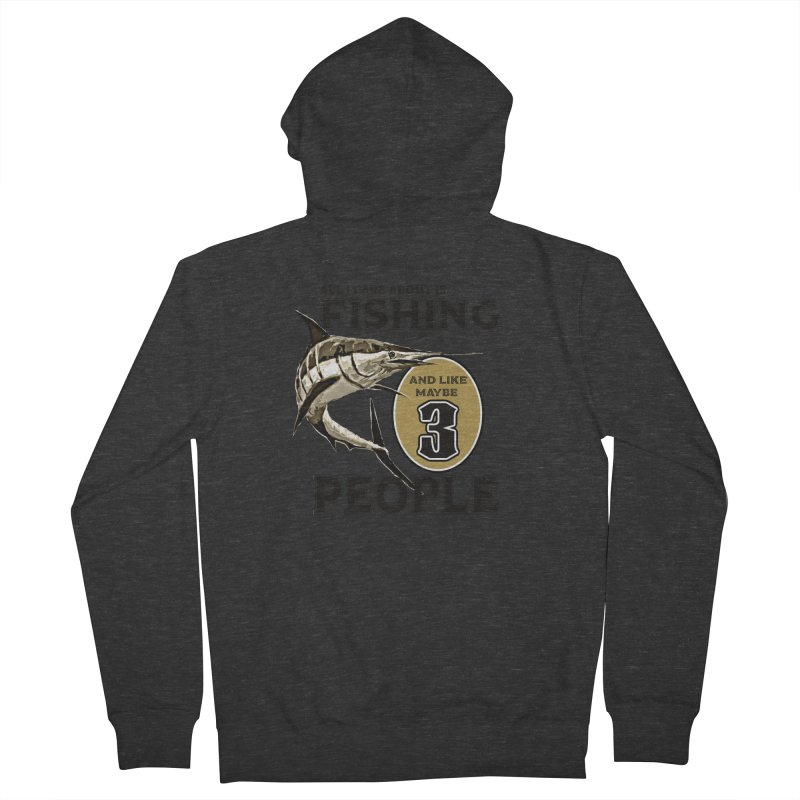 are About is FISHING Women's Zip-Up Hoody by psweetsdesign's Artist Shop
