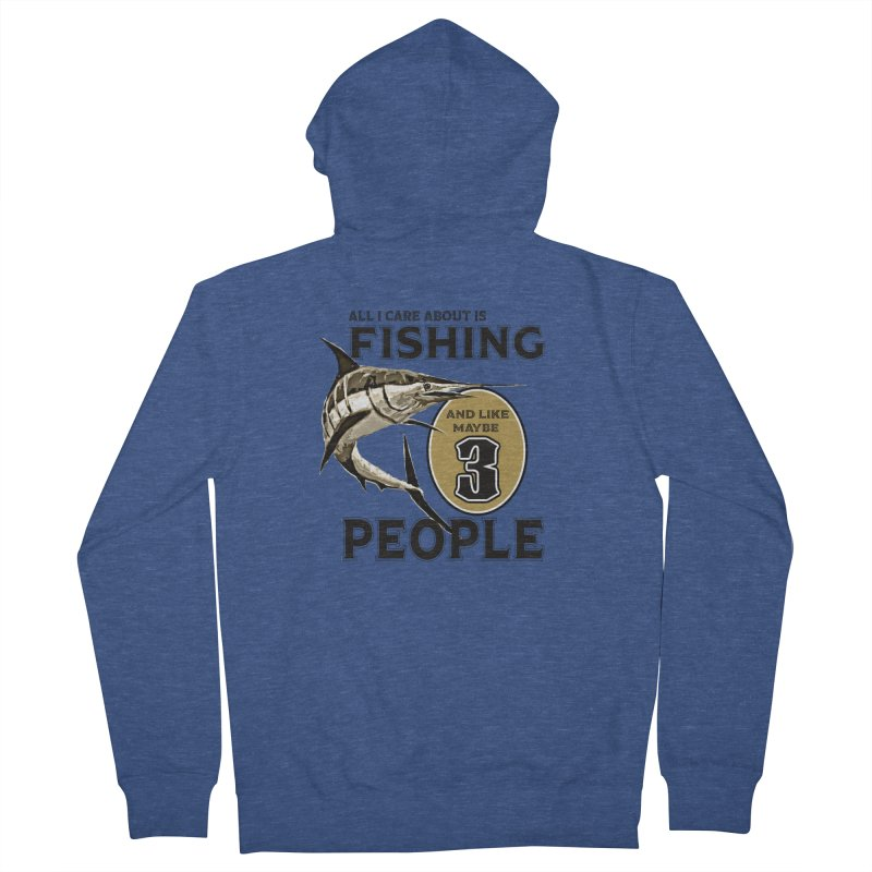 are About is FISHING Women's French Terry Zip-Up Hoody by psweetsdesign's Artist Shop