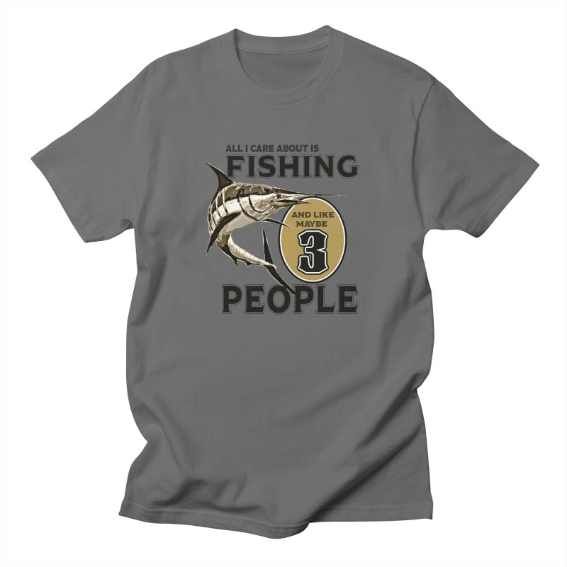 are About is FISHING Men's Regular T-Shirt by psweetsdesign's Artist Shop