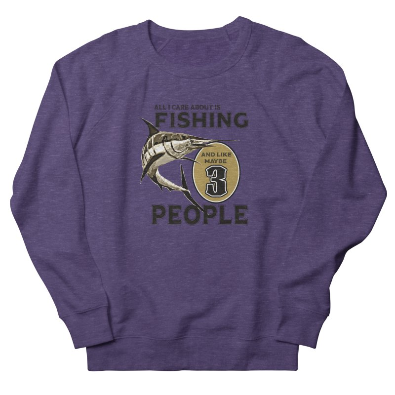are About is FISHING Women's Sweatshirt by psweetsdesign's Artist Shop