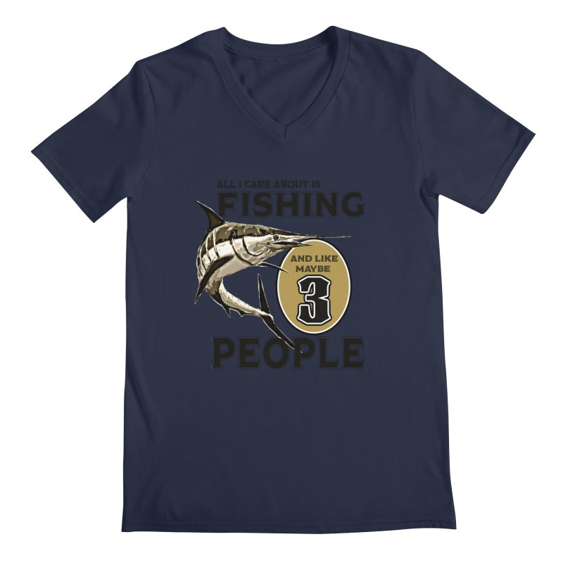are About is FISHING Men's Regular V-Neck by psweetsdesign's Artist Shop
