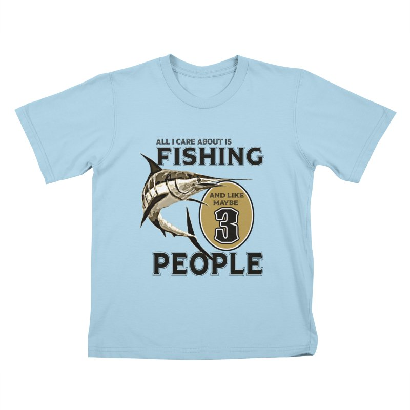 are About is FISHING Kids T-Shirt by psweetsdesign's Artist Shop