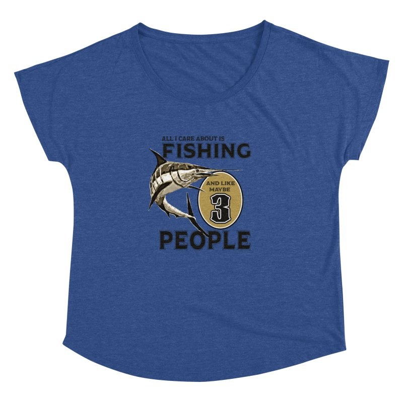 are About is FISHING Women's Dolman by psweetsdesign's Artist Shop