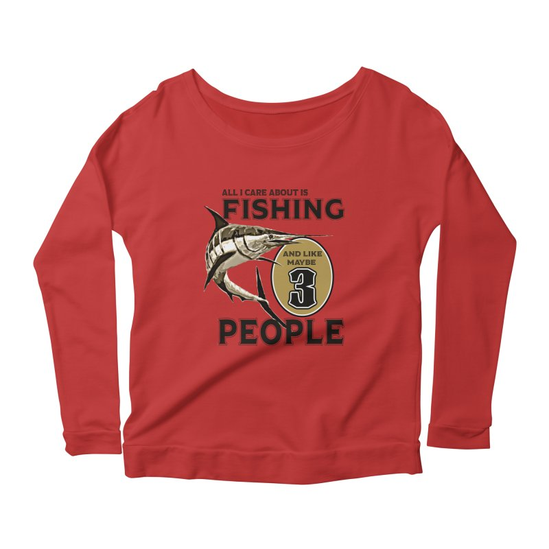 are About is FISHING Women's Longsleeve Scoopneck  by psweetsdesign's Artist Shop