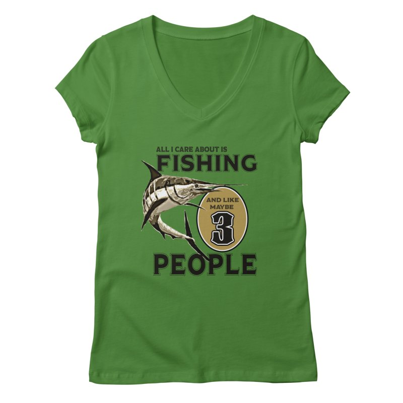 are About is FISHING Women's Regular V-Neck by psweetsdesign's Artist Shop