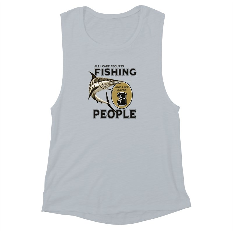 are About is FISHING Women's Muscle Tank by psweetsdesign's Artist Shop