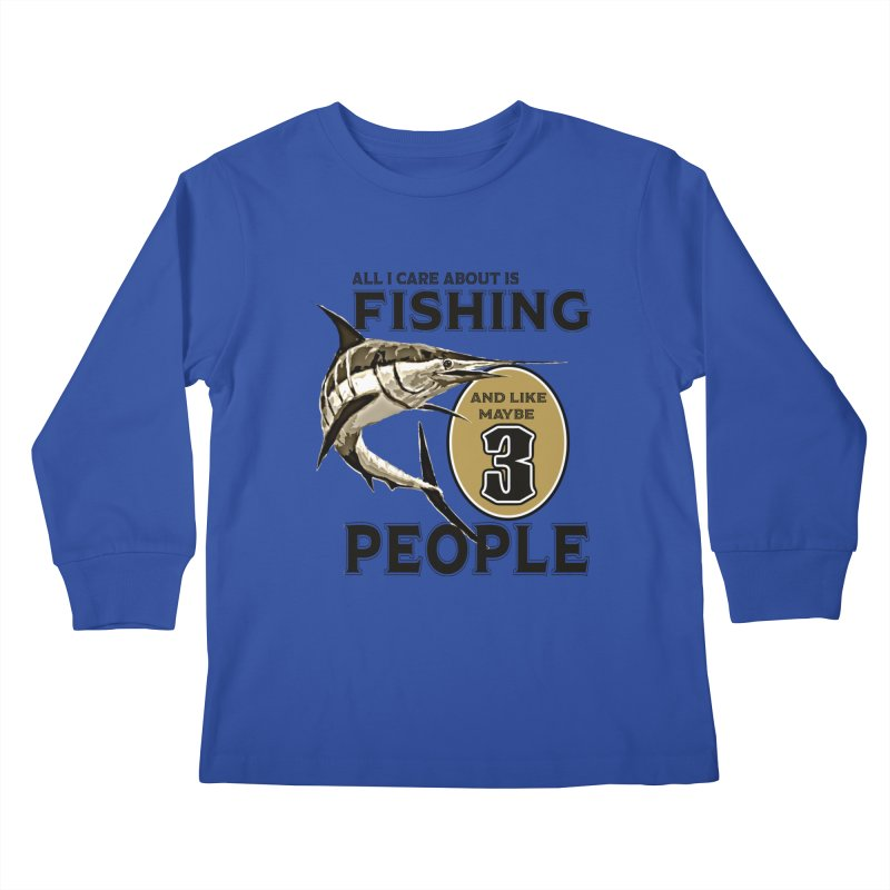 are About is FISHING Kids Longsleeve T-Shirt by psweetsdesign's Artist Shop