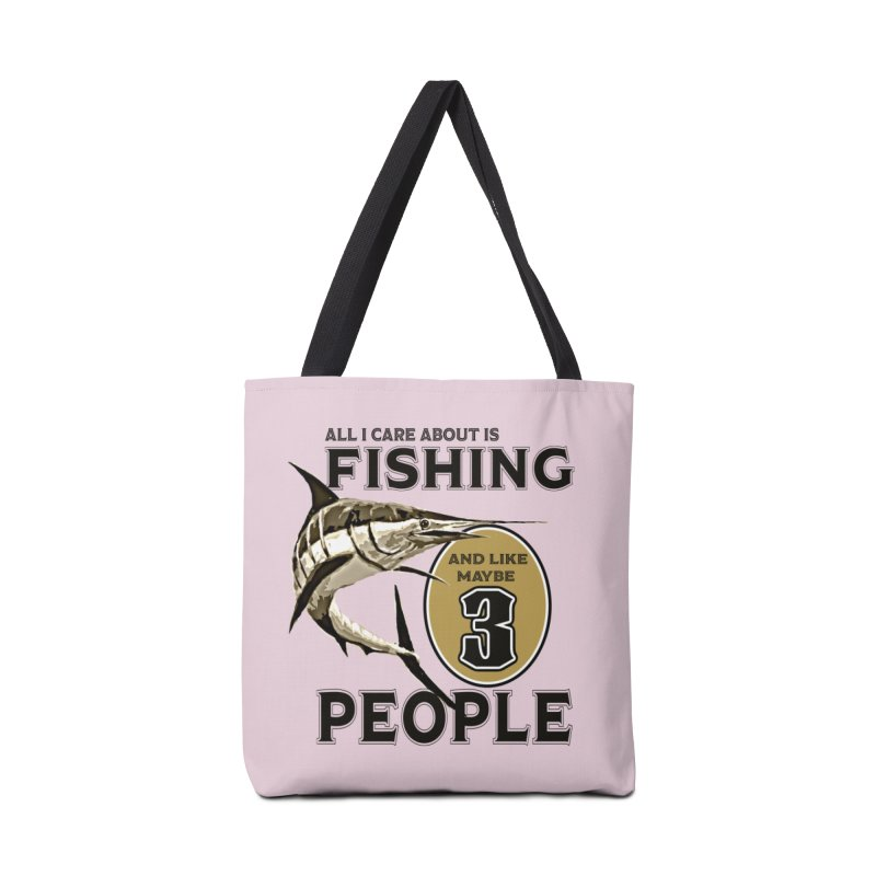 are About is FISHING Accessories Bag by psweetsdesign's Artist Shop