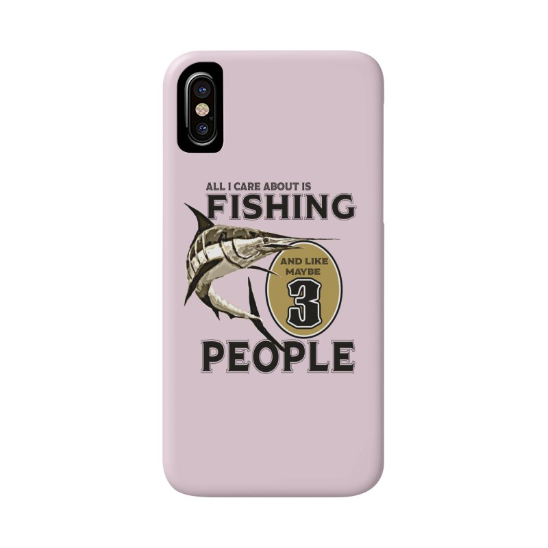 are About is FISHING Accessories Phone Case by psweetsdesign's Artist Shop