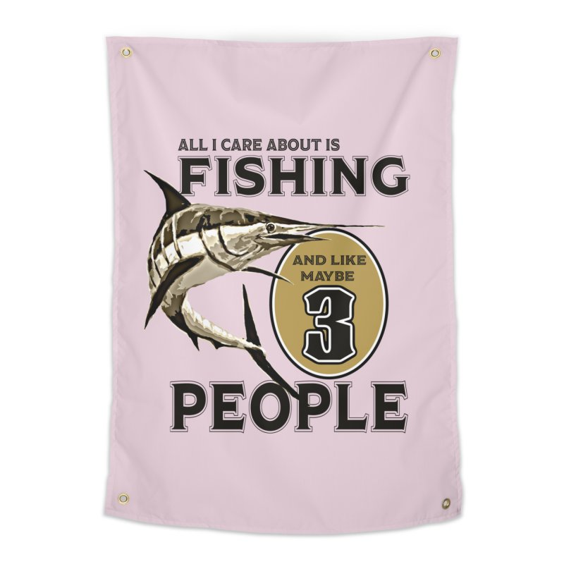 are About is FISHING Home Tapestry by psweetsdesign's Artist Shop