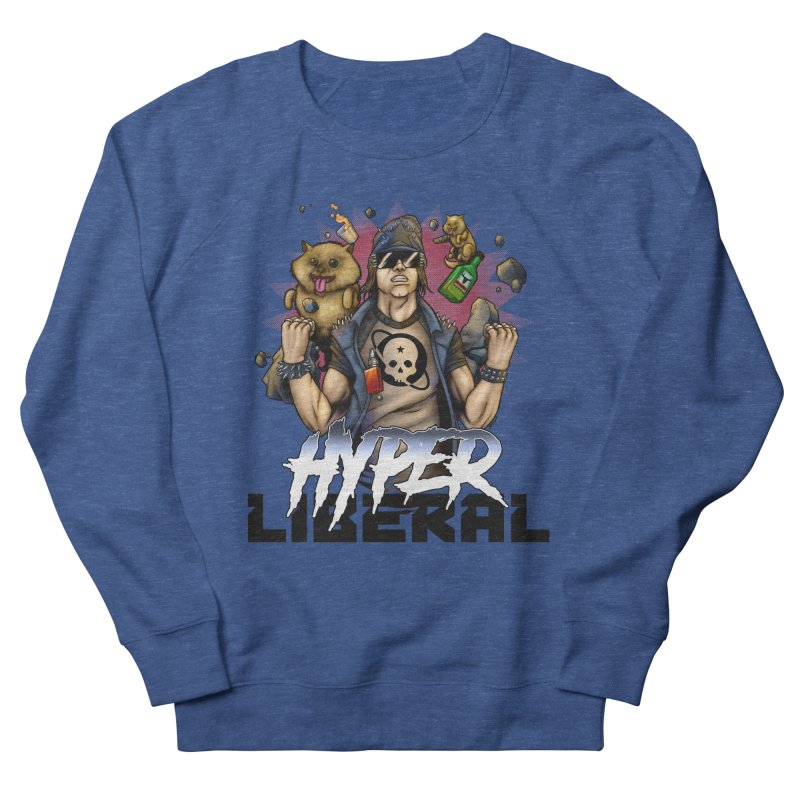 Hyper Liberal Men's French Terry Sweatshirt by Poisoning the Well Swag Shop
