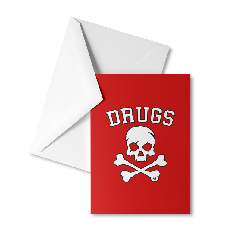DRUGS Accessories Greeting Card by Poisoning the Well Swag Shop