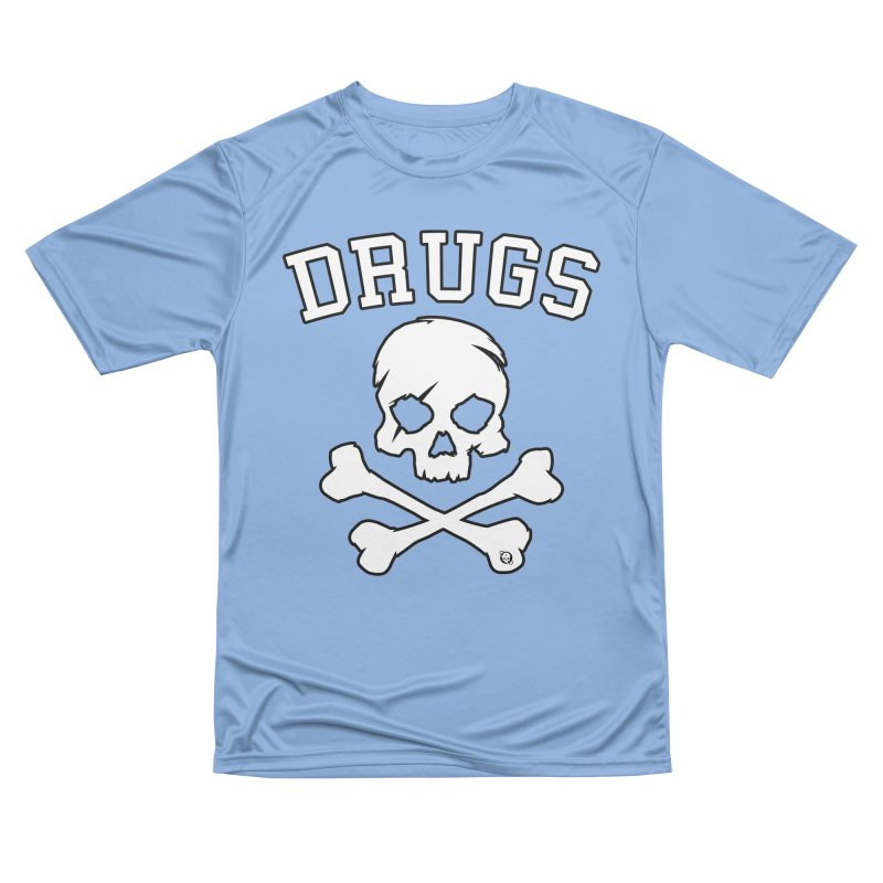 DRUGS Women's Performance Unisex T-Shirt by Poisoning the Well Swag Shop