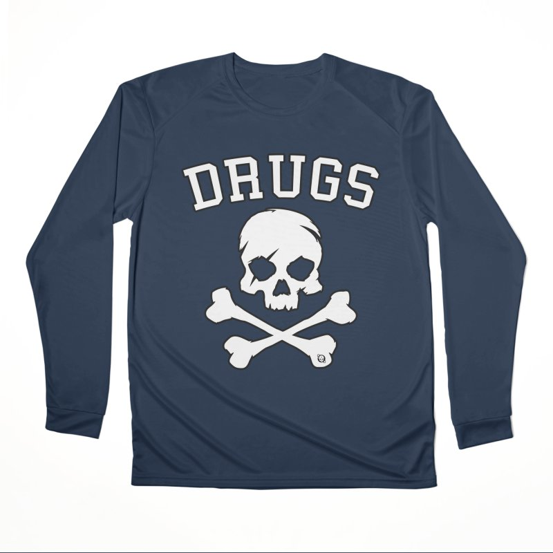 DRUGS Women's Performance Unisex Longsleeve T-Shirt by Poisoning the Well Swag Shop