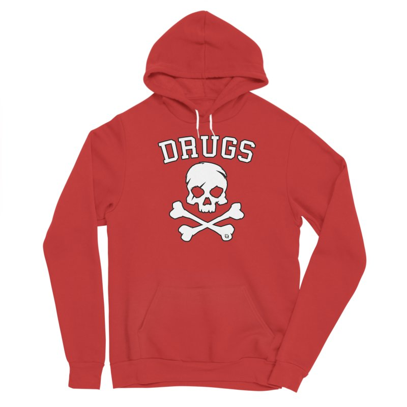 DRUGS Women's Pullover Hoody by Poisoning the Well Swag Shop