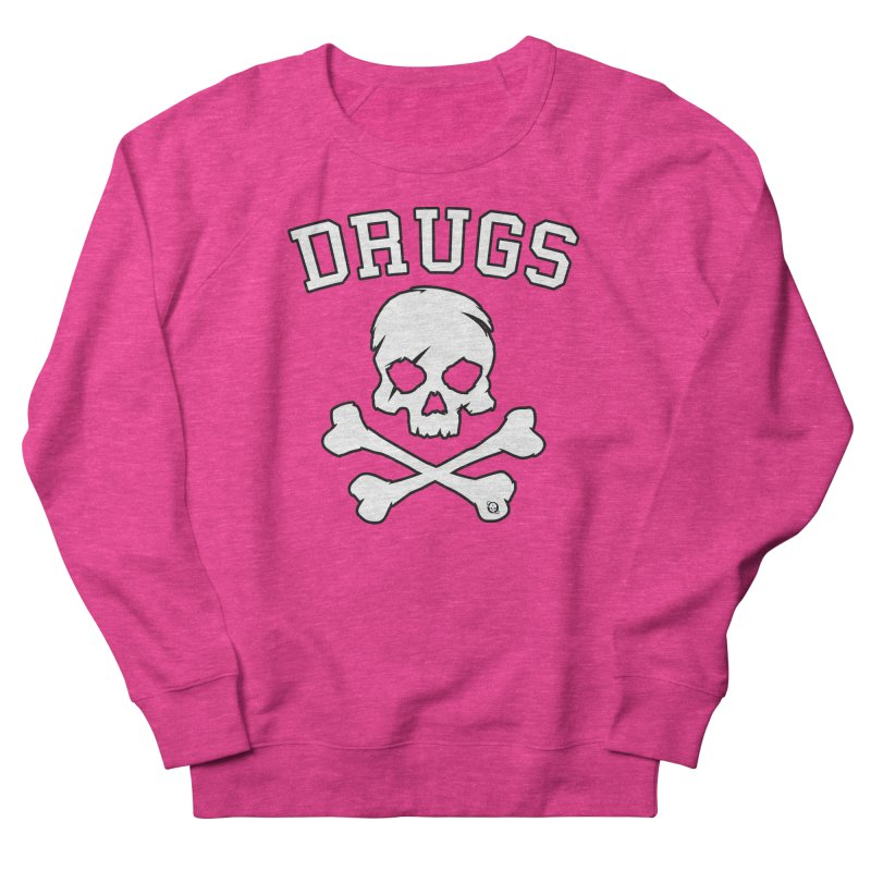 DRUGS Men's French Terry Sweatshirt by Poisoning the Well Swag Shop