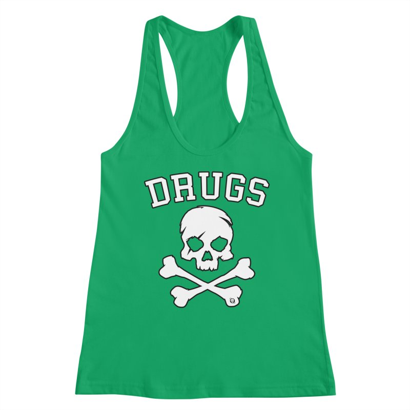 DRUGS Women's Tank by Poisoning the Well Swag Shop