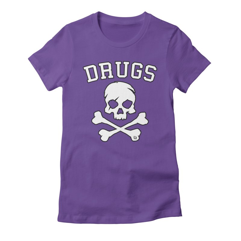 DRUGS Women's Fitted T-Shirt by Poisoning the Well Swag Shop