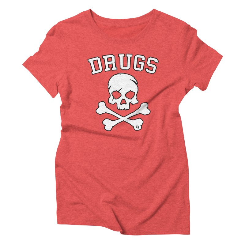 DRUGS Women's Triblend T-Shirt by Poisoning the Well Swag Shop
