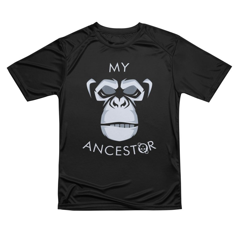 My Ancestor Women's Performance Unisex T-Shirt by Poisoning the Well Swag Shop