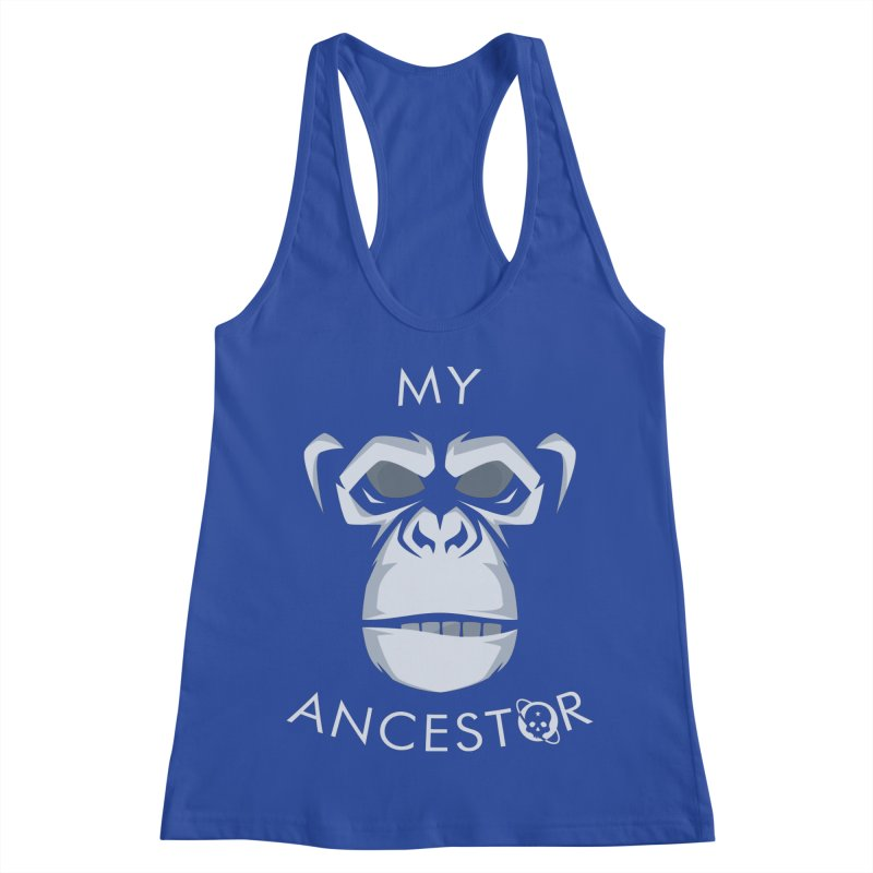 My Ancestor Women's Racerback Tank by Poisoning the Well Swag Shop