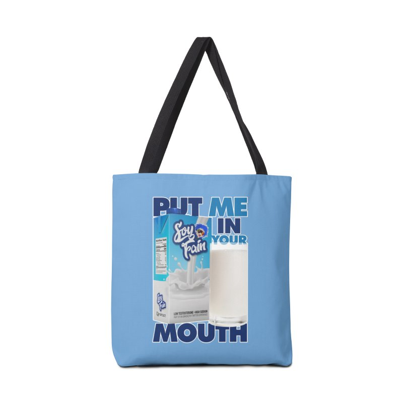 Soy Fain - Put Me in Your Mouth Accessories Tote Bag Bag by Poisoning the Well Swag Shop